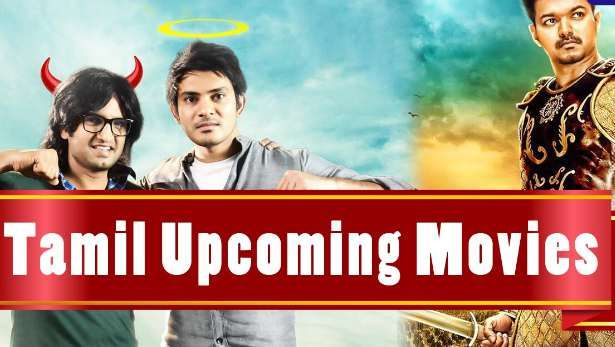 New Hindi Movei 2018 2019 Bolliwood: Upcoming Tamil Movies 2017, 2018 Release Date