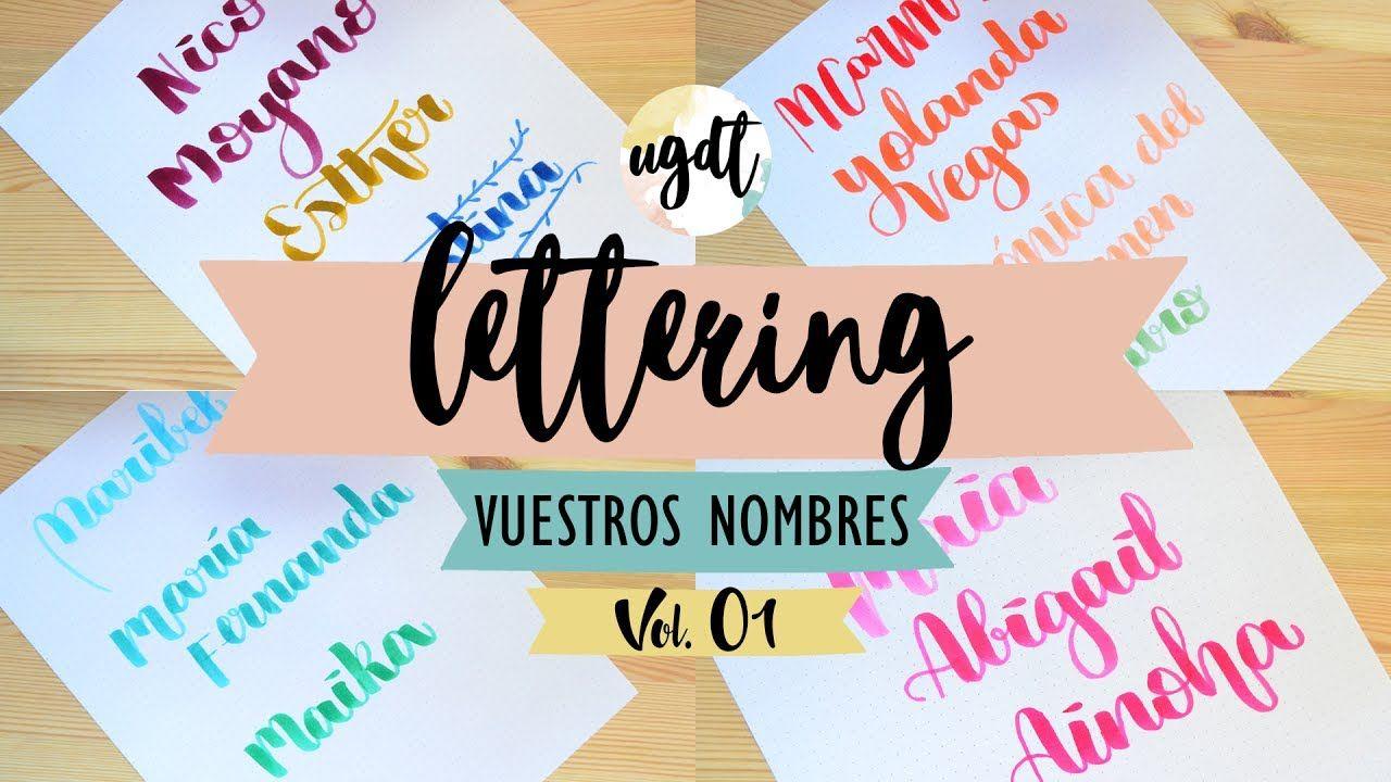 Vuestros Nombres En Lettering Como Escribir Bonito Tutorial Letterin Dibujando Letras Tipos De Letras Letras A Mano