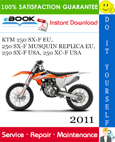 2011 Ktm 250 Sx F Usa 250 Xc F Usa Motorcycle Service Repair Manual Ktm 250 Repair Manuals Ktm