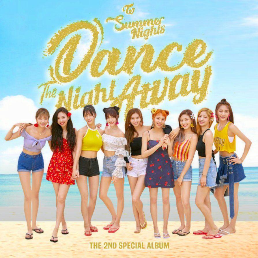 Twice Dance The Night Away Summer Nights Album By Https Www Deviantart Com Lealbum On Deviantart Dance The Night Away Album Cover Design Album