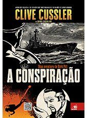Resenha 56 A Conspiracao Clive Cussler Conspiracao