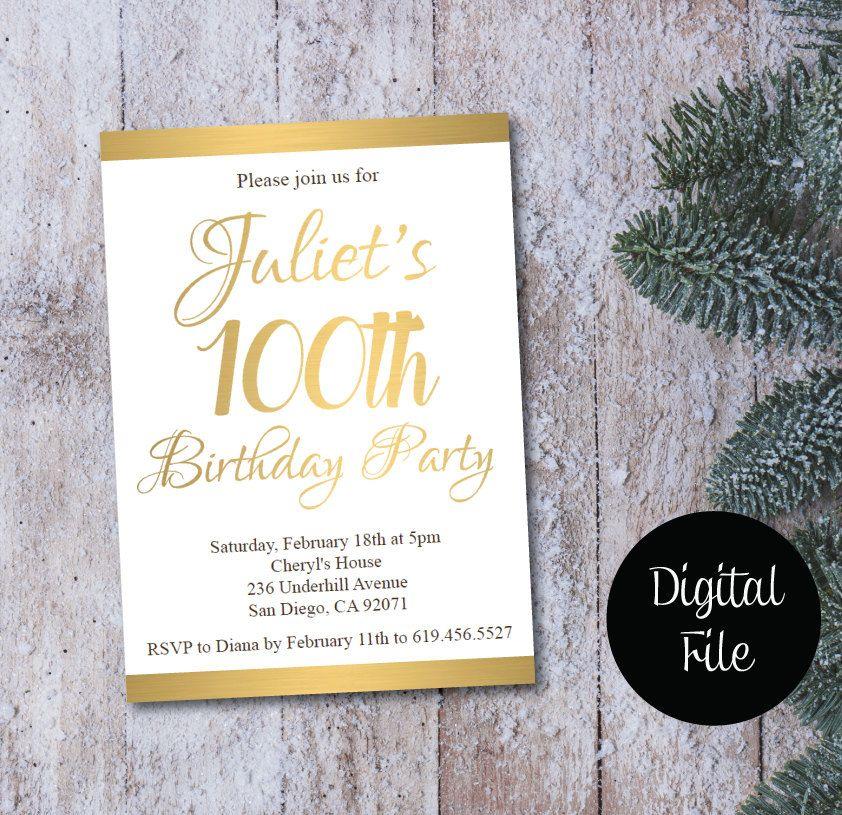 100th Birthday Invitation/Printable Gold & White Birthday Invitation ...