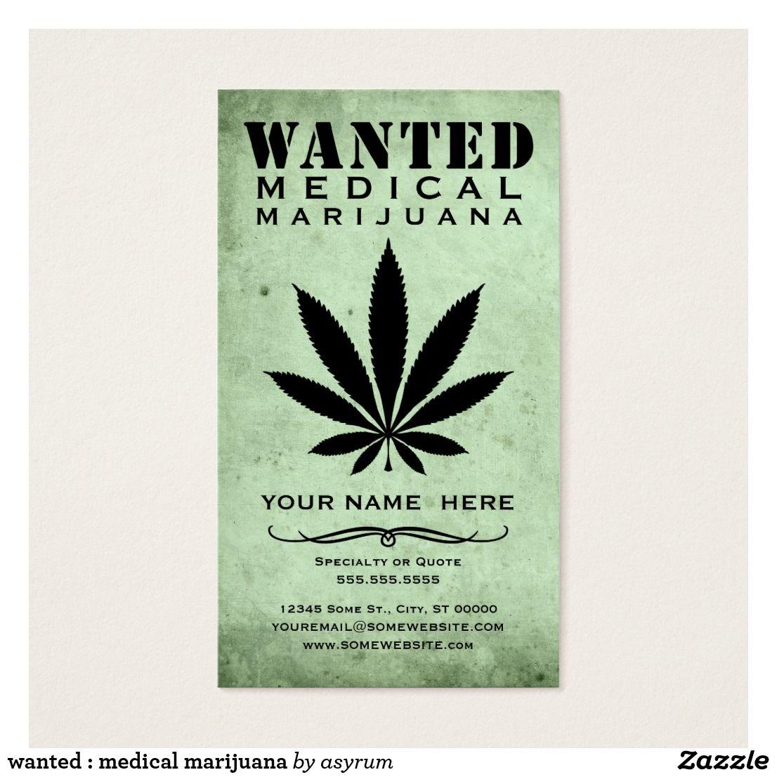 Wanted medical marijuana check out more business card designs at wanted medical marijuana check out more business card designs at httpwww magicingreecefo Choice Image