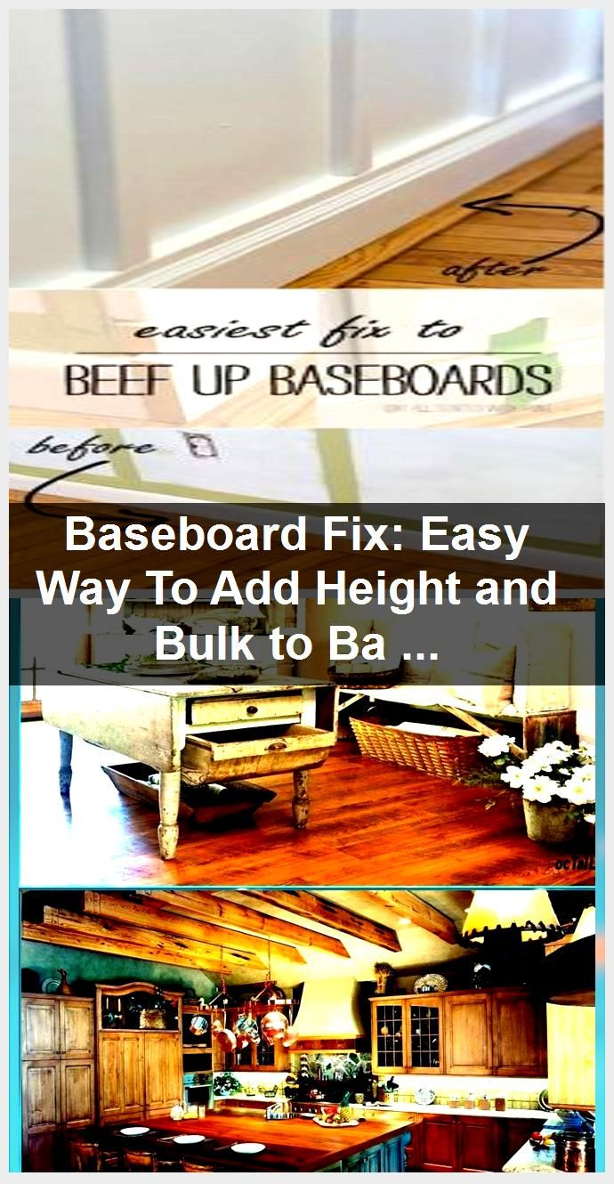Baseboard Fix Easy Way To Add Height and Bulk to Baseboards No Crow Bars Neede Baseboard Fix Easy Way To Add Height and Bulk to Baseboards No Crow Bars Neede