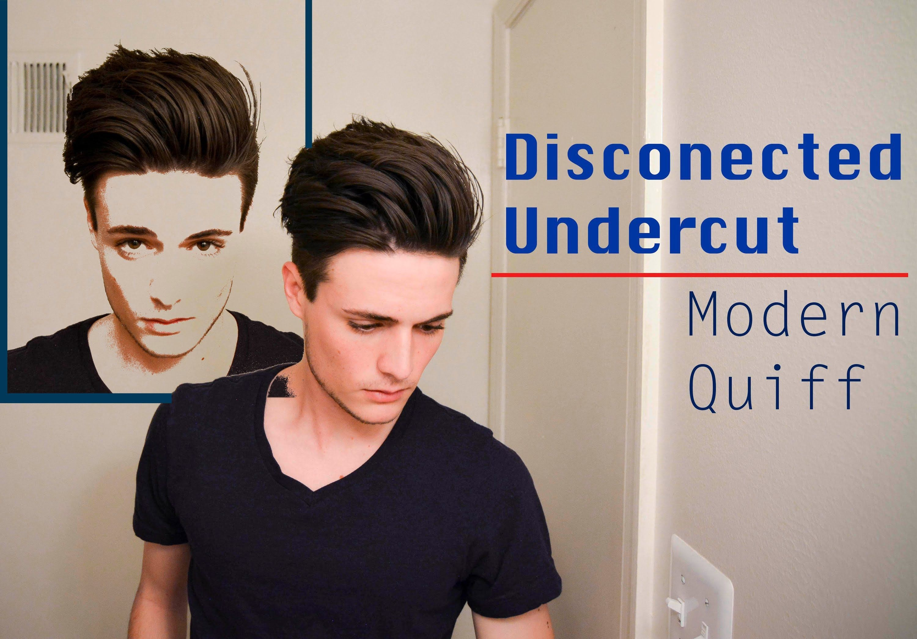 Disconnected Undercutmodern Quiff How I Style It Hair Hair