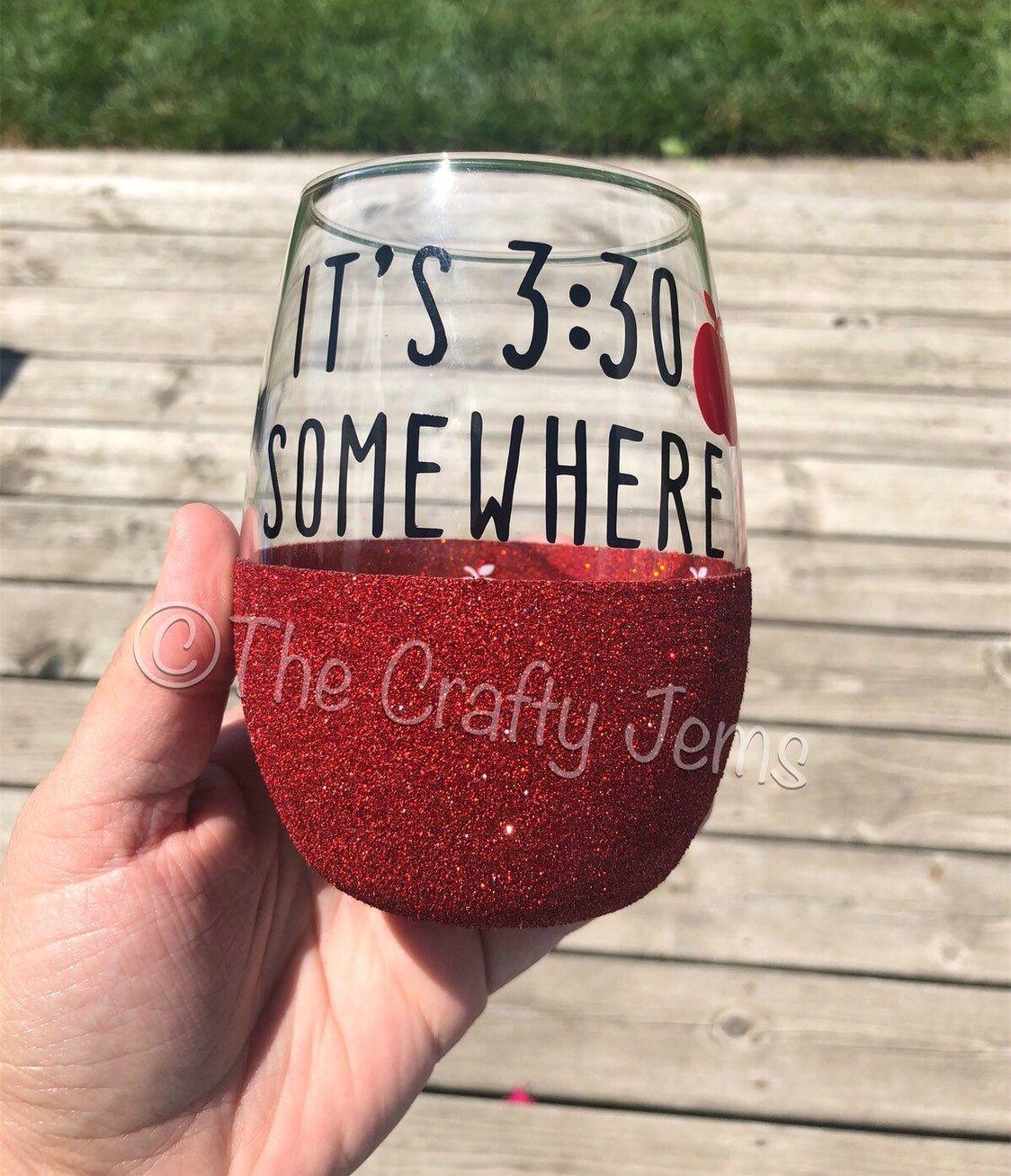 Stemless Peekaboo Wine Glass Teacher It S 3 30 Somewhere In 2020 Wine Glass Fall Wine Glasses Wine