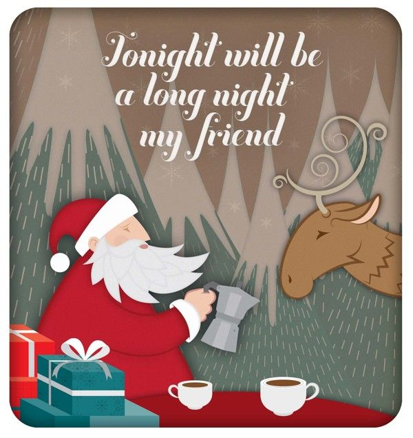Tonight Will Be A Long Night Christmas Santa Christmas Quotes Christmas Eve  Christmas Quote