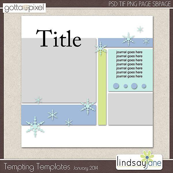 Tempting Templates Challenge - January 2014. Free challenge template. Earn Pixel Points at Gotta Pixel. www.gottapixel.net/