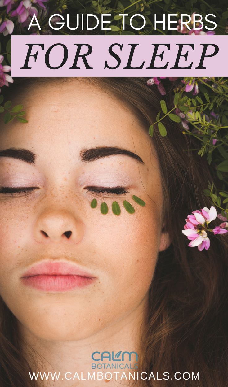 A Guide To Herbs For Sleep Herbs For Sleep Beauty Tips For Skin Natural Makeup Brands