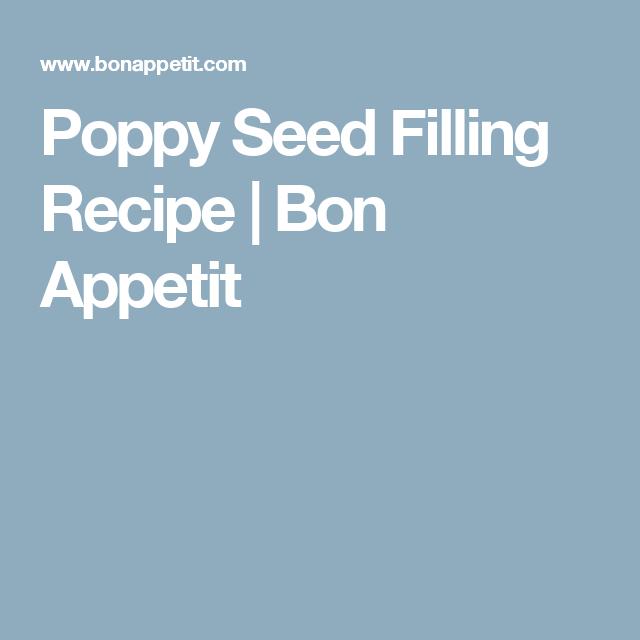 Poppy Seed Filling  Recipe   Bon Appetit