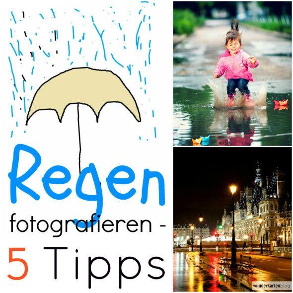 Regen Fotografieren