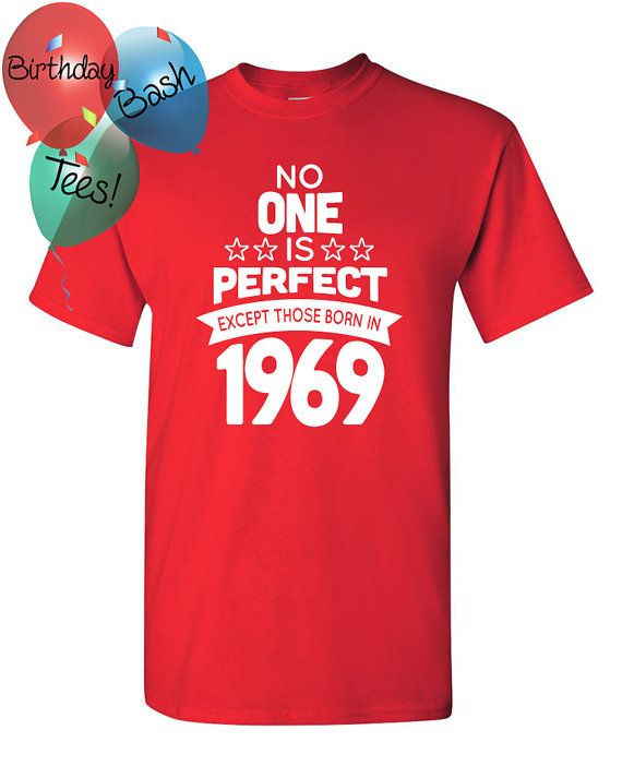 47 Year Old Birthday Shirt No One Is Perfect By BirthdayBashTees