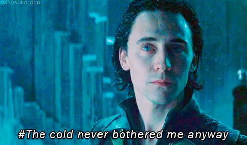 • disney meme parody tom hiddleston Thor loki frozen let it go the cold never bothered me anyway loki-on-a-cloud •
