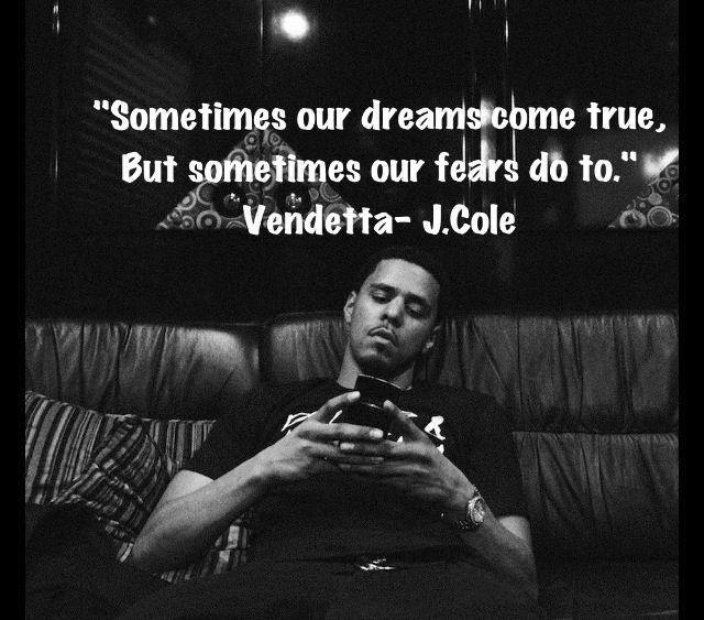 J Cole Song Quotes: J.Cole- Vendetta =)
