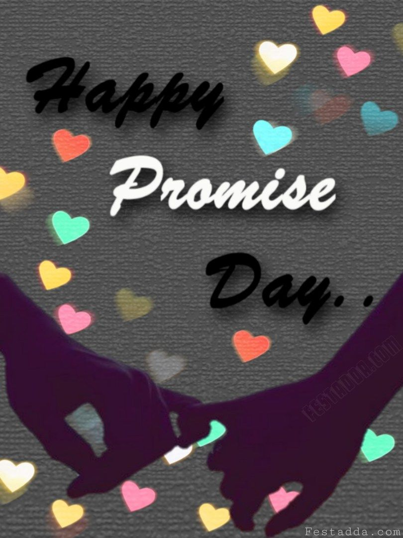 Happy Promise Day 2019 Wallpapers Happy Promise Day Happy Promise Day Wallpapers Promise Day Images