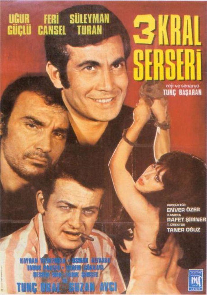 3 Kral Serseri 1970 Yeşilçam Film Afişleri 2019 Cinema Film