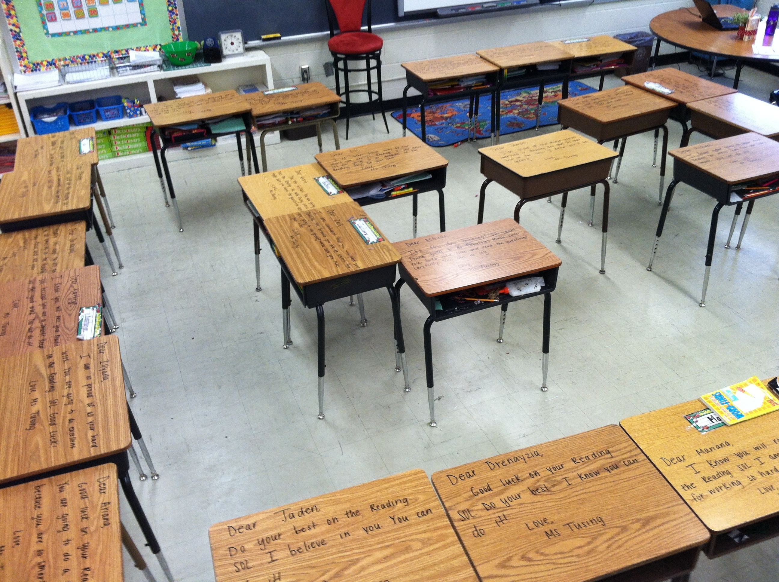 Encouragement notes on each students desk with dry erase marker