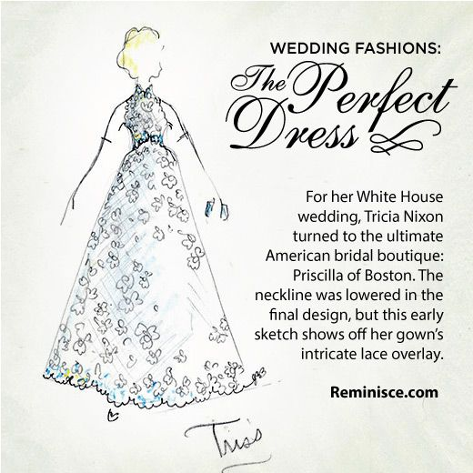 Tricia Nixon Wedding Gown: For Her White House Wedding, Tricia Nixon Turned To The