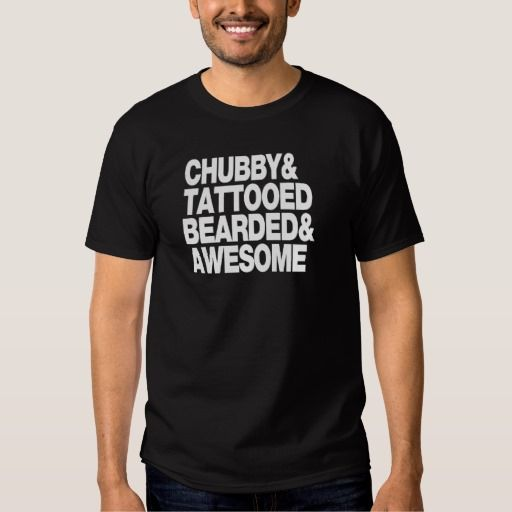Chubby, Tattooed Bearded and Awesome FUNNY Humour