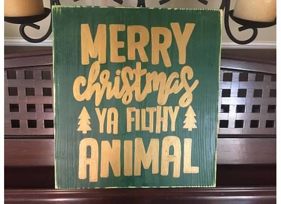 Merry Christmas Ya Filthy Animal Sign Plaque Home Alone Quote Decor Rustic  Funny HP Wooden U