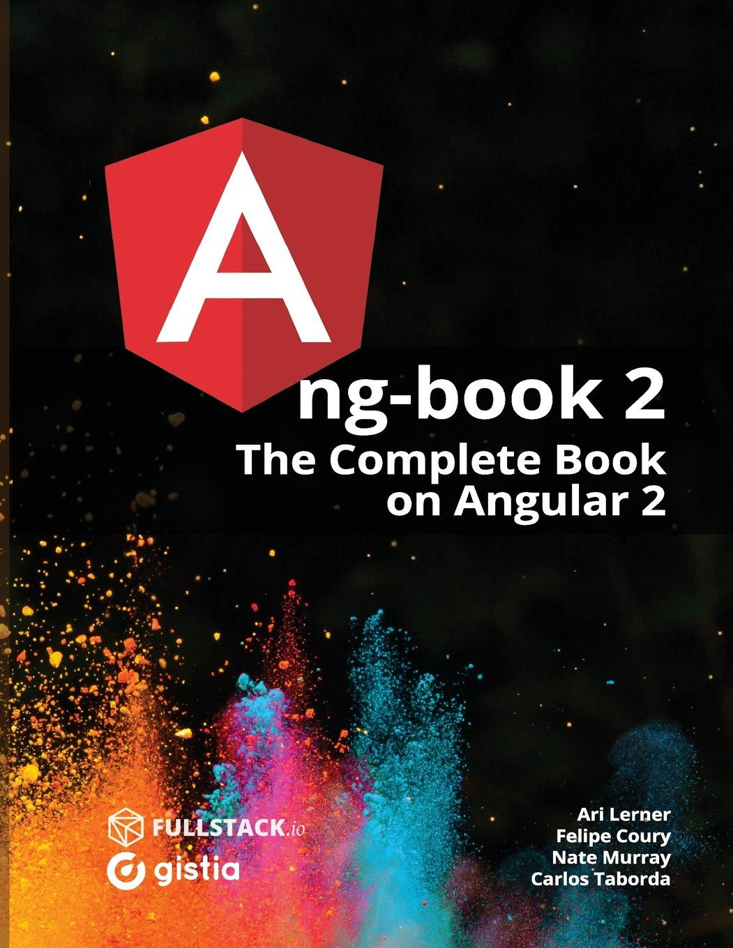 A ng-book 2. : the complete book on AngularJS 2 / Nate Murray, Ari ...