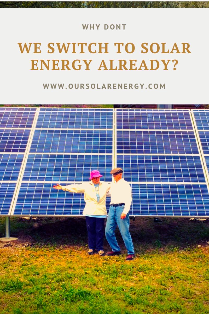 Why Don T We Switch To Solar Energy Already In 2020 Solar Solar Panels Solar Energy