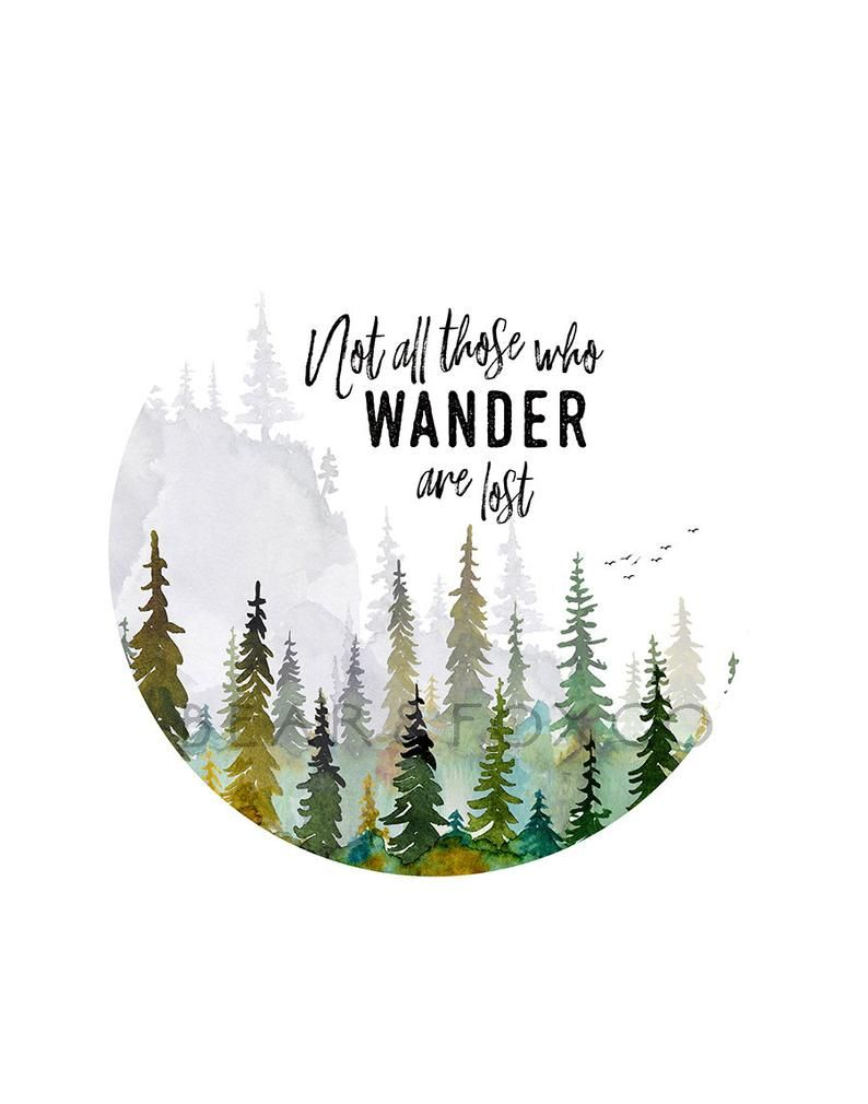 Not all those who wander are lost, lotr quote, wan