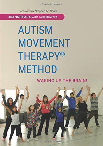 Autism Movement Therapy (R) Method: Waking up the Brain! by Joanne Lara http://www.amazon.com/dp/1849057281/ref=cm_sw_r_pi_dp_8yf0wb0K30BA1