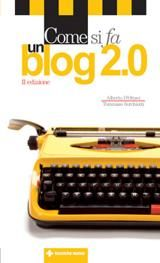 Una guida per capire che cos'è un blog e cosa implica questo mezzo di comunicazione.