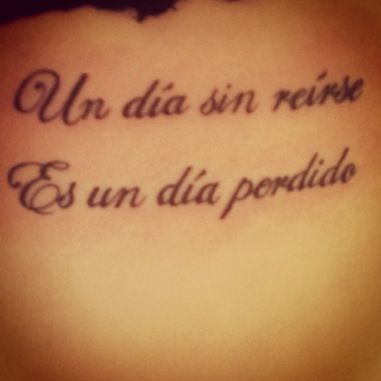 A Day Without Laughing Is A Day Lost Translation In Spanish Placement Side Ribs Tattoo Quotes Spanish Tattoos Spanish Quotes Tattoos Translation of daughter in spanish. pinterest