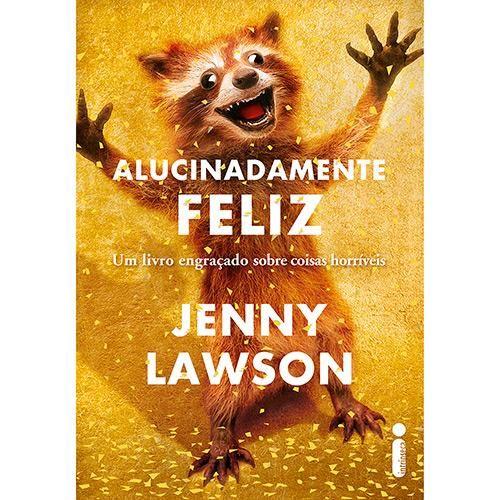 Livro - Alucinadamente Feliz
