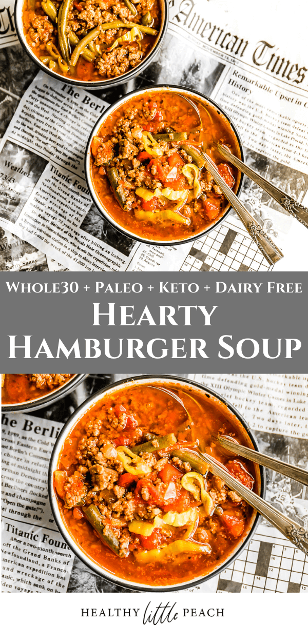 My New Hamburger Soup Is My New Quick Go To Dinner A Savory And Filling Soup That Is Filled With Ground Beef In 2020 Hamburger Soup Whole Food Recipes Paleo Recipes