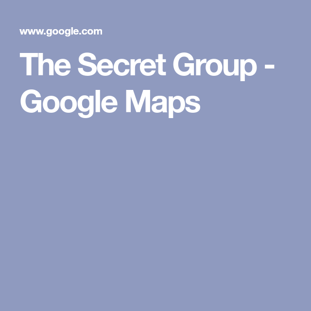 The Secret Group - Google Maps | Photography Spots HTown in ... on maps satellite view google, maps get directions, maps history google, maps maps google,