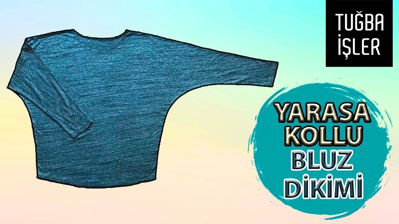 Yarasa Kol Bluz Dikimi Japone Kol Bluz Pratik Uzun Kollu Bluz Yapimi Bluz Bluz Tasarimlari Moda