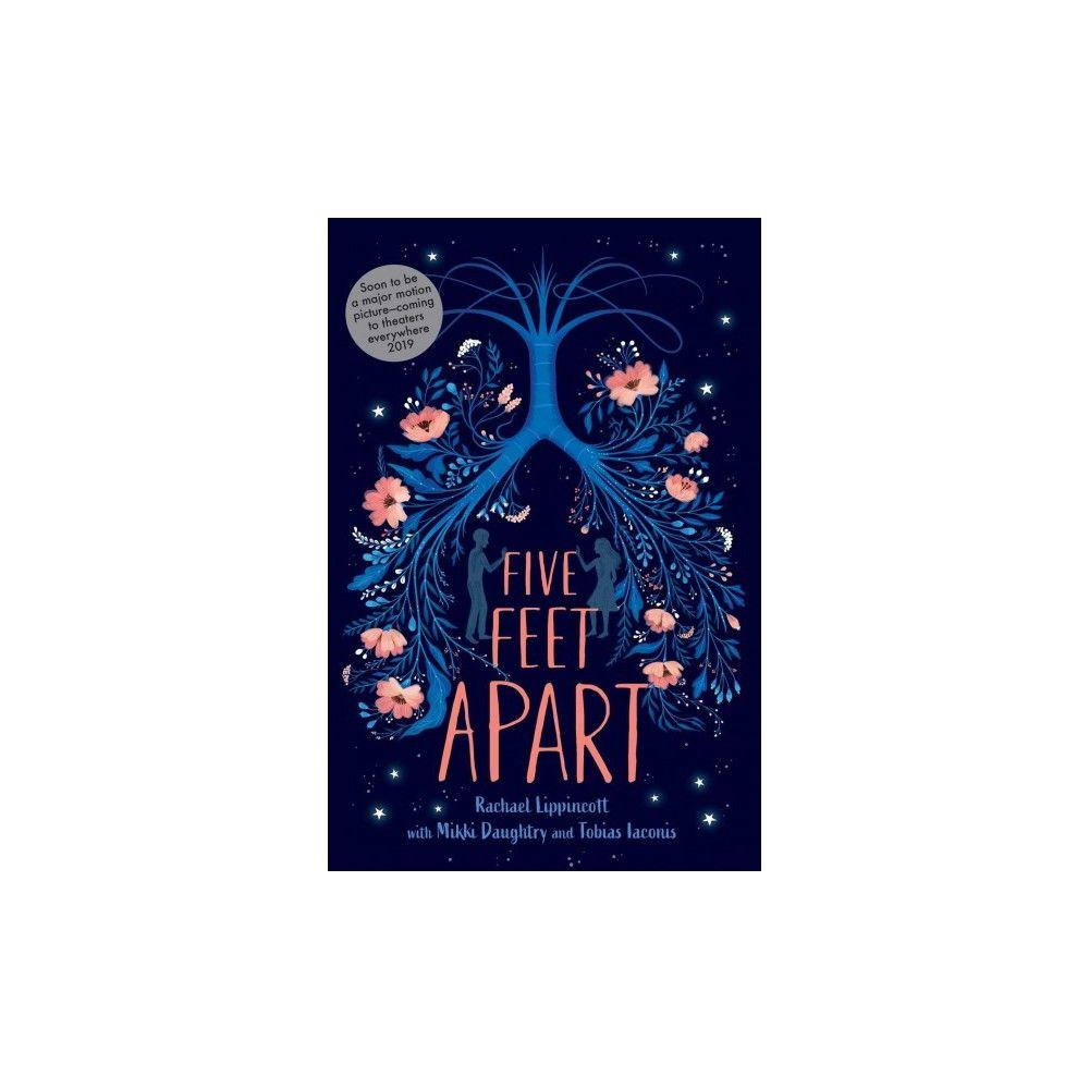 Five Feet Apart - By Rachael Lippincott (Hardcover)