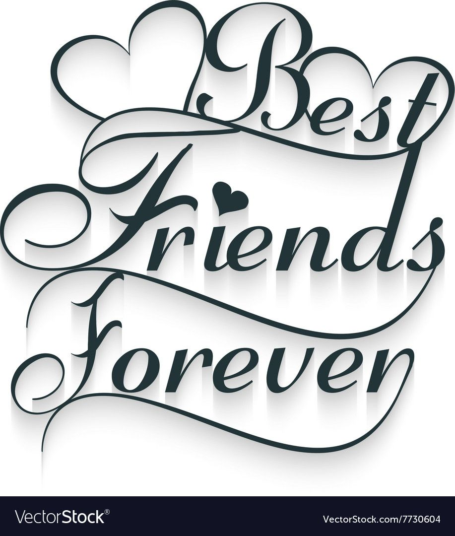 Best Friends Forever Calligraphy Text Vector Image On Best