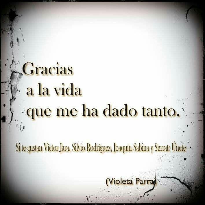 Gracias A La Vida Alberto Cortez Frases Frases De