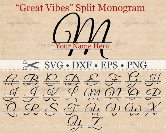 Great Vibes Split Letter Monogram Svg Dxf Eps Png Files Split Script Font Lettering Monogram Svg Fonts Alphabet
