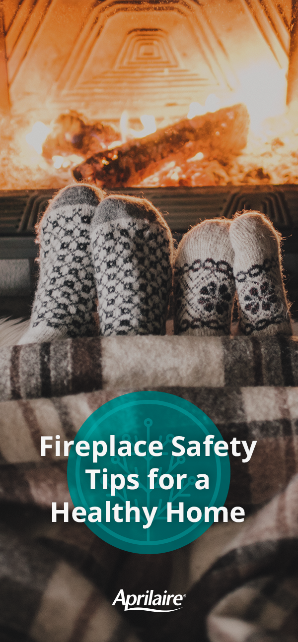 Fireplace Safety Tips for a Healthy Home Indoor air