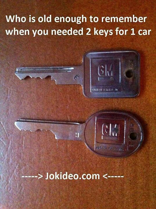 one for the car door and one for the ignition!