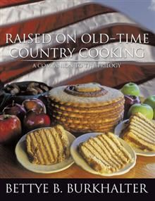 Raised on Old-Time Country Cooking  A Companion to the Trilogy      Free AuthorHouse Publishing Guide    Call 1-888-519-5121  http://www.authorhouse.com/ContactUs/Publish.aspx?Cat=SEO=SearchEngine=authorhouse=pinterest=Angie