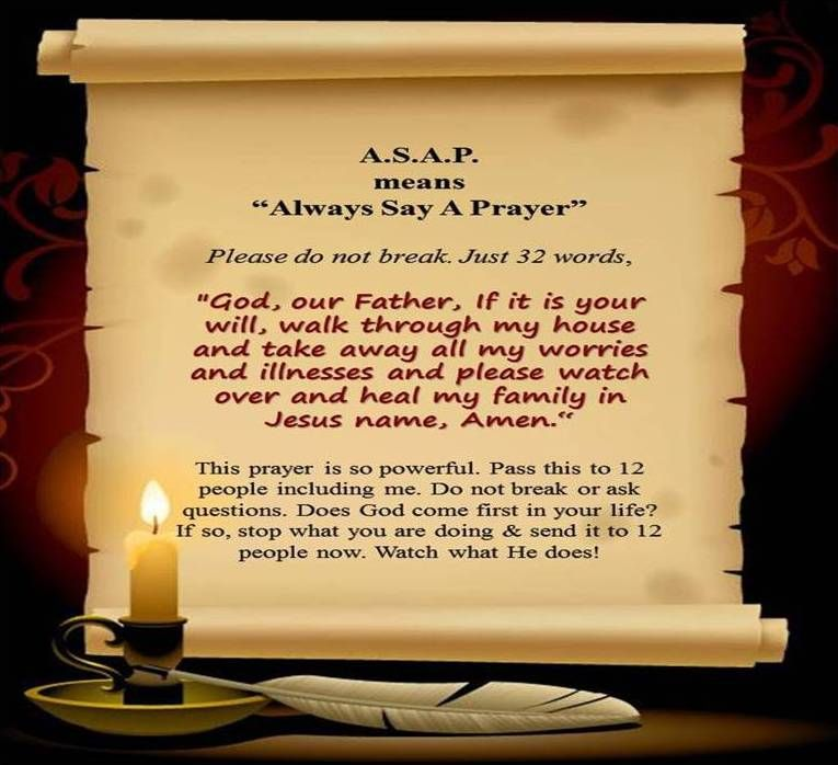 A.S.A.P means- Always Say A Prayer   Say a prayer, Prayers, Names of jesus