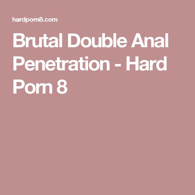 Hard anal penetration