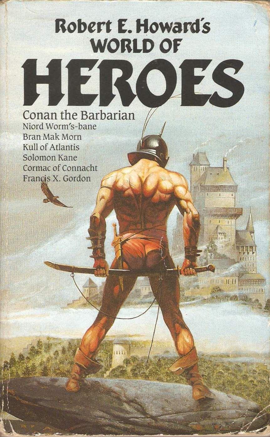 Book Cover Fantasy World ~ Robert e howard world of heroes books sci fi