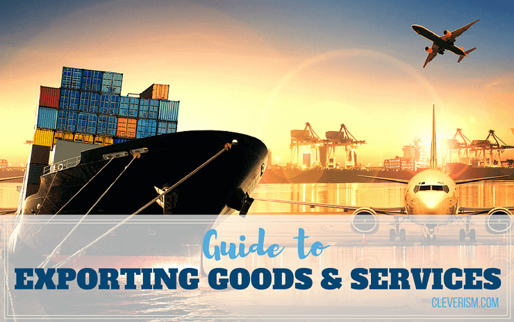 Basic Guide to Exporting Goods and Services | Management