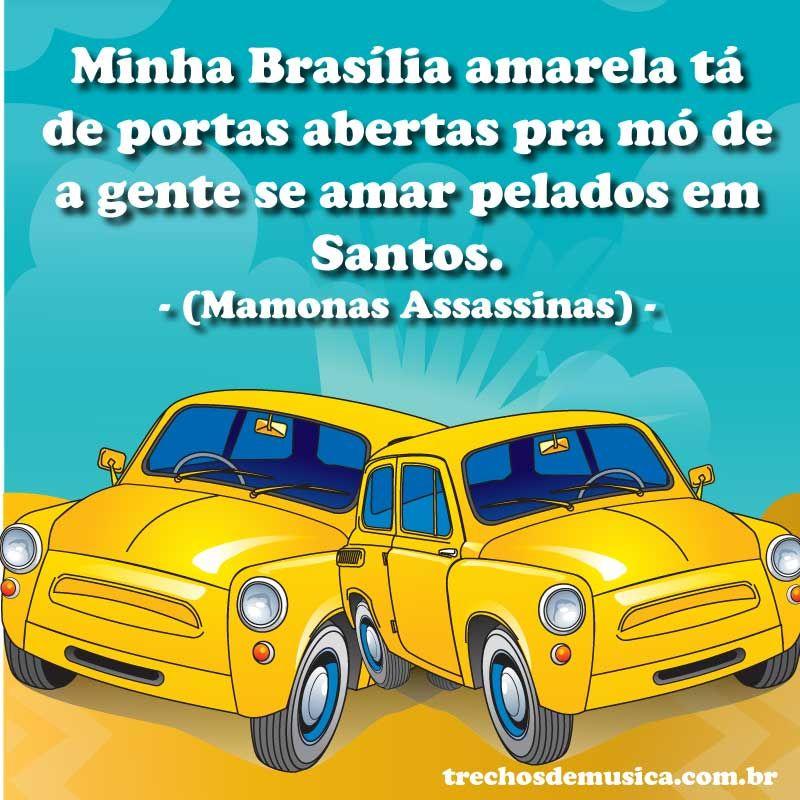 Brasília Amarela – Trechos de Músicas