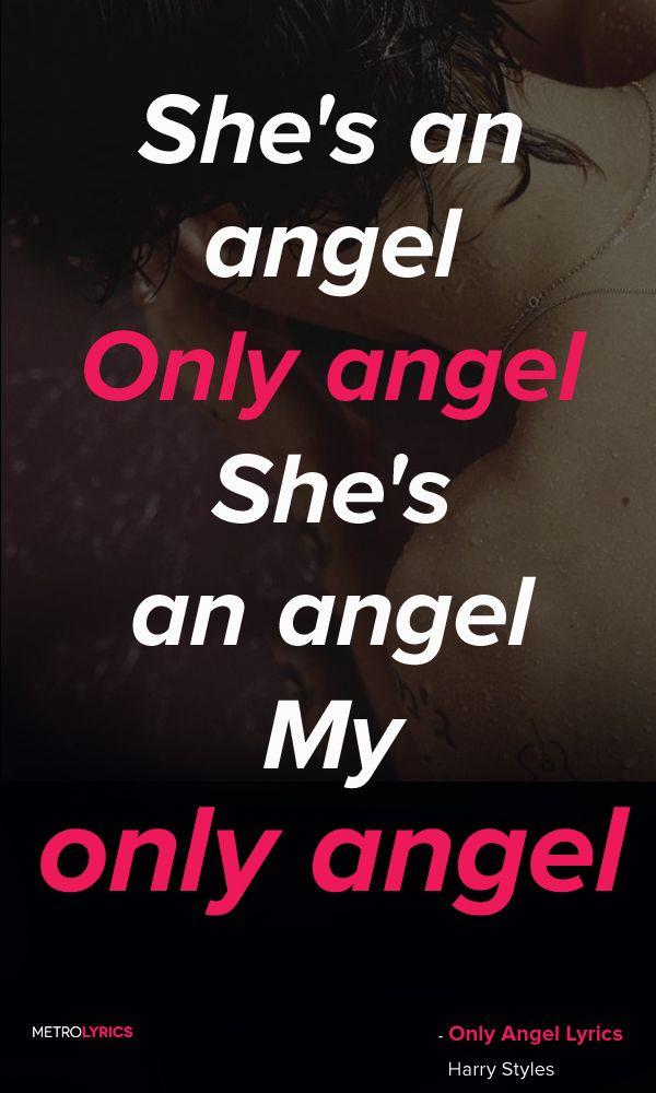 Only Angel. Harry Styles. | Music | Pinterest | Music lyrics ...
