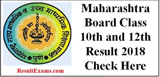 Mh Board Class 10th And 12th Result 2018 Maharashtra Board Result