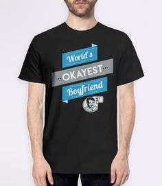 Worlds Okayest Sister T-Shirt | Funny Gift for Boyfriend Shirt. Pictured: Black Mens Tee.