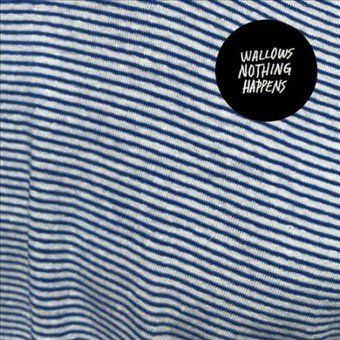 Wallows - Nothing Happens - CD